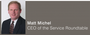 Matt Michel Service Roundtable CEO