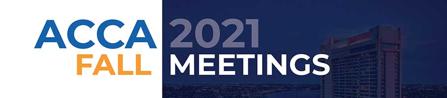 ACCA Announces2021 Fall Meetings
