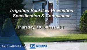 Watts Webinar on Irrigation Backflow Prevention